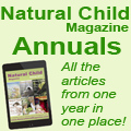 Natural Child Magazine Annuals
