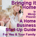 Bringing it Home - A Home Business Guide